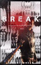 Break     N e g a n by sommeryaekle