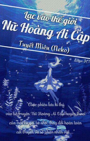 (Đồng Nhân NHAC) Lạc Vào Thế Giới Nữ Hoàng Ai Cập