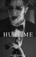 hurt me | chris\ryan by dxvilsnight
