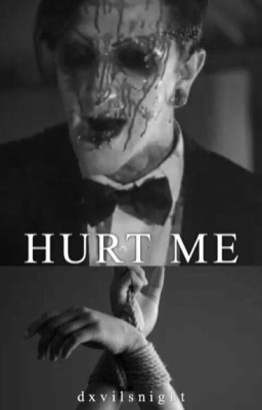 hurt me | chris\ryan