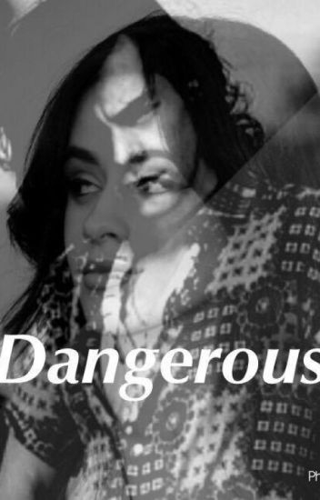 Dangerous (Camarry)
