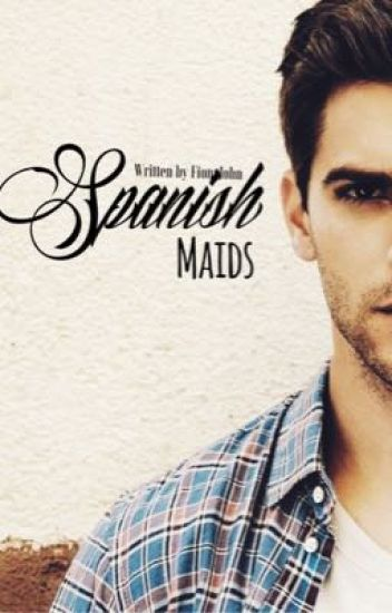Spanish Maids [ManxMan]