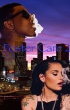 Foster care 2.(August alsina and kehlani Parrish ) by queen_kehlani