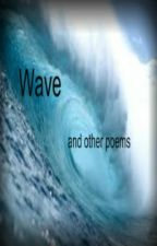 Wave and other poems by Lepord257