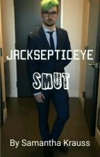 JackSepticEye Smut Imagines  by The_Undying_Avenger