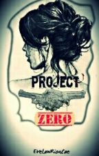 Project Zero by ELRionCae