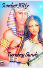 Turning Sands by Somber_Kitty