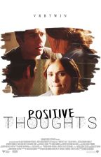 {PAUSADA TEMPORARIAMENTE} Positive Thoughts • Stydia Fanfic • BR-PT by vrbtwin
