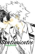 Sentimientos. (CANCELADA) by AizaryNutella