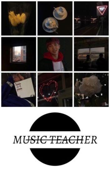 ❝ music teacher ❞ | ksj, knj [REWRITING]