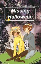 Missing halloween. ¡! Adaptacion; Billdip.  by ChicaQueSeAburre