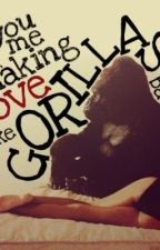 Gorilla *Bruno Mars Story* by StarsBrighten