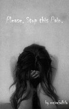 Please, Stop this Pain. by meizafadhila
