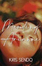 Mending Arianne (Frbddn #2) by SarhentoEksdi