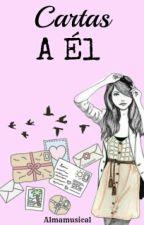Cartas a Él by Almamusical