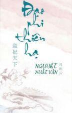 [Full] Đạo Phi Thiên Hạ - Nguyệt Xuất Vân by phuongquyen26