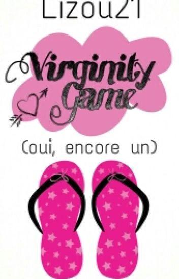 Virginity Game (Oui, encore un)