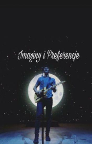 Preferencje i Imaginy