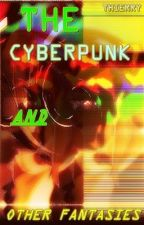 The cyberpunk and other fantasies by thierry_moza_s