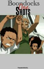 Boondocks One Shots  by fanaticxoxoxo