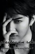 playboy in school by StevannyAlikaP