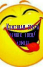 Cerita lucu/ Komedi by adilahds