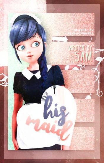 his maid [ adrinette ]