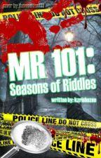 101MR: Season Of Riddles √ by kzrishazea