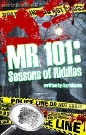 101MR: Season Of Riddles √ - 49th Shot - Wattpad