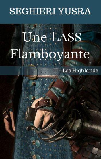 Les Highlands, Tome 2: Une Lass Flamboyante