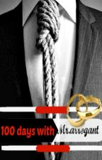 100 days with Mr.arrogant by gracengd