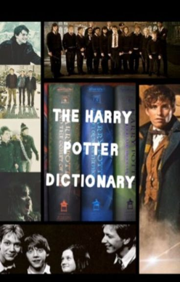 The Harry Potter dictionary