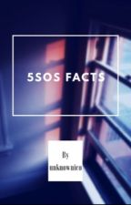 5sos facts ♔ by unknownico