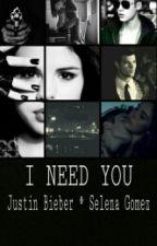 I need you ||✏ by krolewnajustina