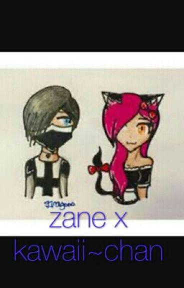 Zane X Kawaii~chan