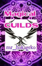 Magical Guild by mr_hokageko