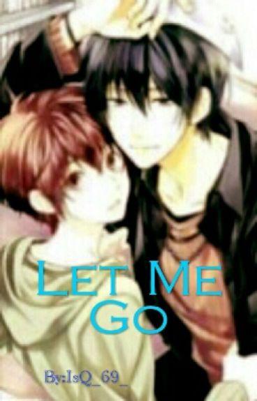 Let Me Go (Yaoi) [zakończone]