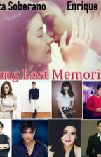 Long Lost Memories by MsFanGirlWriter