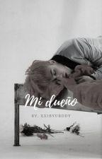 Mi Dueño [GTOP] by XIX_VIII_MMVI