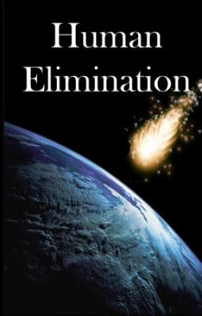 Human Elimination by TheEscapist