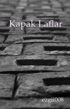 Kapak Laflar  by ezgii008