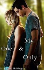 My One And Only (A Teen Wolf Fanfiction) by j_hoisington