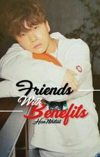 Friends With Benefits [ MalayFic18++ ] ✔ by HanNihilist