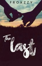 The Last by froxzzy