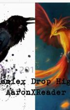 Phoenix Drop High AaronXReader Book 2 No More Chains by Rachel_Blakcthorn