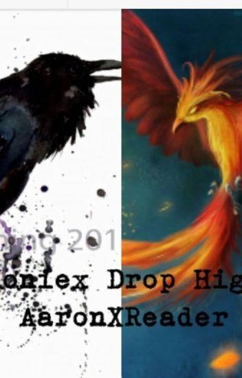 Phoenix Drop High AaronXReader Book 2 No More Chains