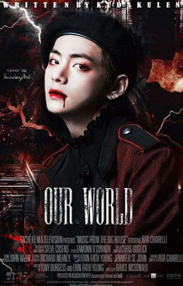 OUR WORLD [BTS FF NC KIM TAEHYUNG]