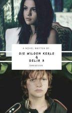 Die Wilden Kerle und Delia 3 by DWK4ever