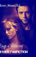 Rouge x Wolverine [X-men Fanfiction] by Baby_Mama242