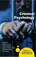 [SÁCH DỊCH] TÂM LÝ HỌC TỘI PHẠM CHO NGƯỜI MỚI BẮT ĐẦU (Criminal Psychology) by AnhNgan2112
